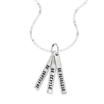 Be Truthful Be Gentle Be Fearless Necklace